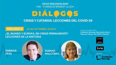 Dialogos2021_¿El mundo y Europa, en crisis permanente? Lecciones de la historia