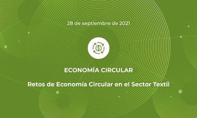 RETOS DE ECONOMÍA CIRCULAR EN EL SECTOR TEXTIL