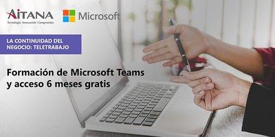 Formación de Microsoft Teams y acceso 6 Meses Gratis.