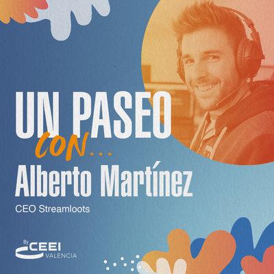 Un paseo con Alberto Martínez, CEO de Streamloots