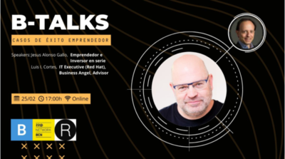 Webinar B-Talks: Casos de Éxito Emprendedor - Jesús Alonso Gallo